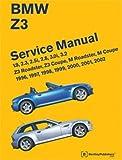 BMW Z3 Service Manual: 1996, 1997, 1998, 1999, 2000, 2001, 2002