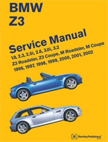 BMW Z3 Service Manual  1996 2002  1.9 2.3 2.5i 2.8 3.0i 3.2   Z3 Roadster Z3 Coupe M Roadster M Coupe