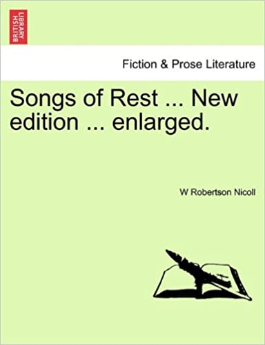 Songs of Rest ... New edition ... enlarged.