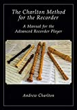 img - for The Charlton Method of the Recorder book / textbook / text book