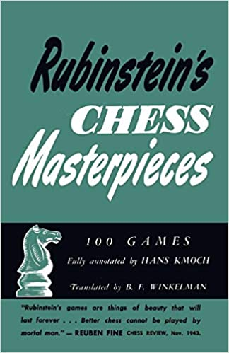Rubinstein's Chess Masterpieces 100 Selected Games 41g8WWWRs0L._SX322_BO1,204,203,200_