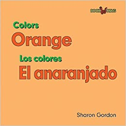 Amazoncom Orange El Anaranjado Color Los Colores English And