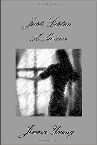 Just Listen- A Memoir: Jenna Young: 9780557502790: Amazon com: Books