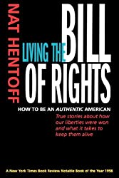 Living the Bill of Rights: How to Be an Authentic American