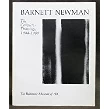 Barnett Newman: The Complete Drawings, 1944-1969