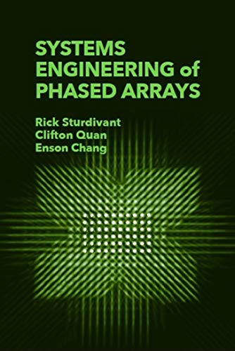 Systems Engineering of Phased Arrays (Antenna Systems)