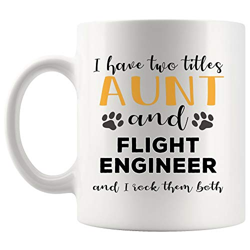 Aunt Rock Two Titles Flight Engineer Mug Coffee Cup Tea MugsMom Auntie Great-aunt Sister Mother Day | Funny Gift Graduation Future aircraft