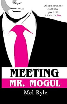 Meeting Mr. Mogul by [Ryle, Mel]