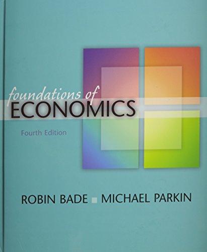 Foundations of Economics plus MyEconLab (4th Edition)