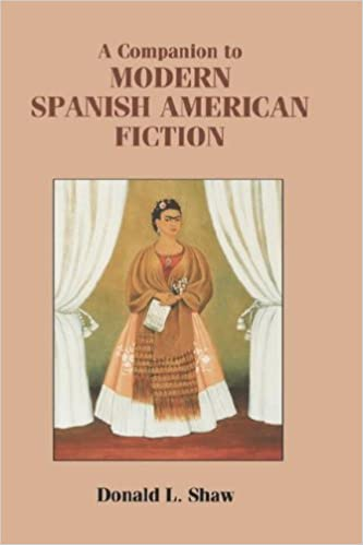 A Companion to Modern Spanish American Fiction (Monografías