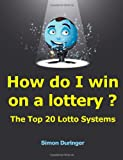 Best Lotto Systems - How do I win on a lottery ? Review