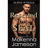 Rescued by a SEAL (Alpha SEALs Book 11)