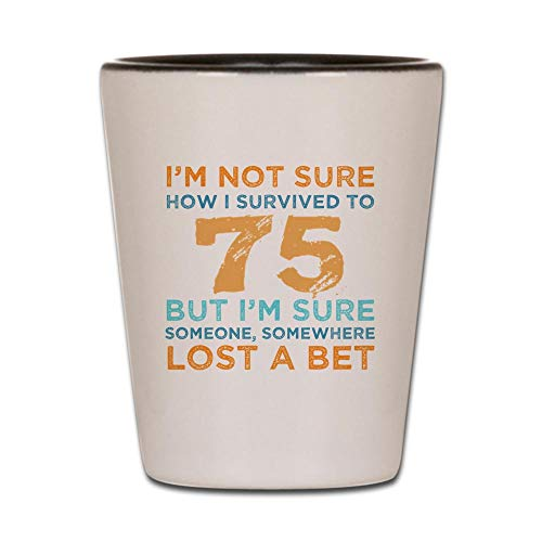 Funny 75th Birthday Shot Glass