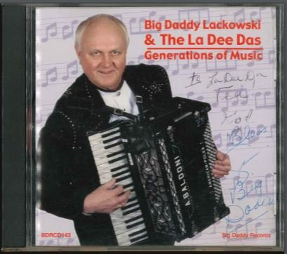 Big Daddy Lackowski & the La Dee Das - Generations of Music