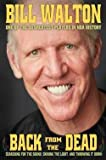 Bill Walton: Back from the Dead (Hardcover); 2016 Edition