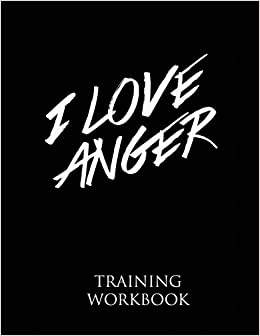 Book I Love Anger Training Workbook