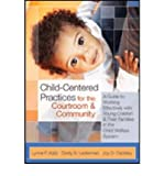 img - for Child-Centered Practices for the Courtroom & Community: A Guide to Working Effectively with Young Children & Their Families in the Child Welfare System (Paperback) - Common book / textbook / text book