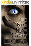 The Next Thing I Knew (Heavenly Book 1)