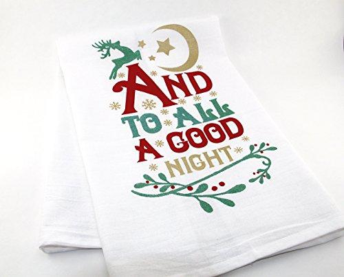 To All A Good Night | Christmas | Flour Sack Tea Towel