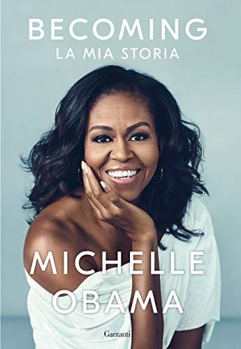 Becoming. La mia storia di Michelle Obama