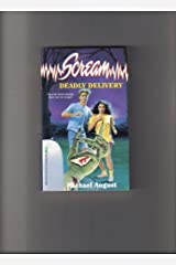 Deadly Delivery (Scream) Mass Market Paperback