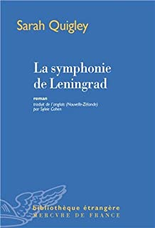 La symphonie de Leningrad, Quigley, Sarah