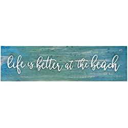 P. Graham Dunn Life is Better at The Beach Blue Distressed 6 x 1.5 Mini Pine Wood Tabletop Sign Plaque