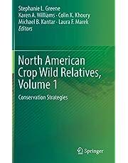 North American Crop Wild Relatives, Volume 1: Conservation Strategies
