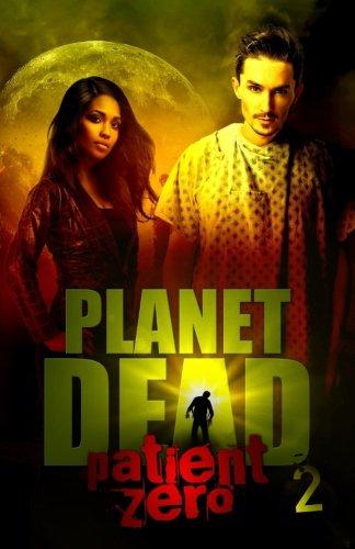 Books : Planet Dead 2: Patient Zero (Volume 2)