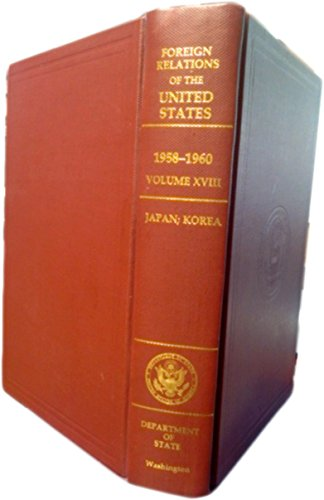 Foreign Relations of the United States 1958-1960, Japan; Korea