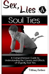Sex, Lies and Soul Ties Paperback
