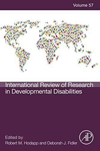 International Review of Research in Developmental Disabilities (ISSN Book 57) (International Review Of Research In Developmental Disabilities)