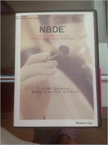NBDE (National Board Dental Examination) Review 4, 600 Sample ...