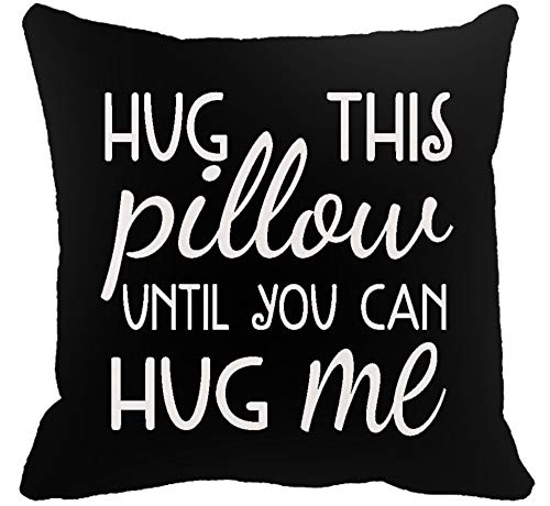 Two Sided Printing Best Lover Couple Sweetheart Gifts Sweet Sayings Hug This Pillow Until You Can Hug Me New Home Decorative Soft Cotton Throw Cushion Cover Pillow Case Square 18 Inches