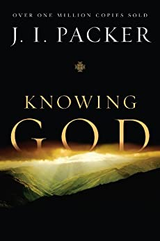Knowing God by [Packer, J. I.]