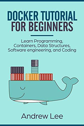 Amazon com: Docker Tutorial for Beginners: Learn Programming