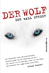 Der Wolf der Wall Street ; German edition of The Wolf of Wall Stret Hardcover