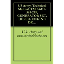 US Army, Technical Manual, TM 5-6115-585-24P, GENERATOR SET, DIESEL ENGINE DRIVEN, TA SKID MTD, 10 KW, 1 PHASE, 2 WIRE; 1 PHASE, 3 WIRE; 3 PHASE, 4 W 120