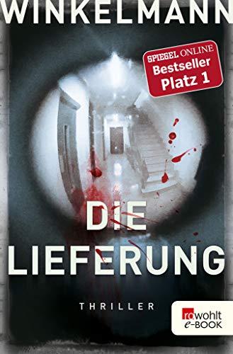 Die Lieferung (German Edition) (Lieferung Bei)