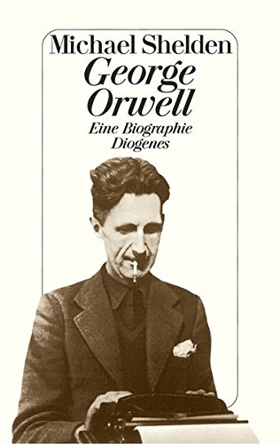George Orwell: Eine Biographie