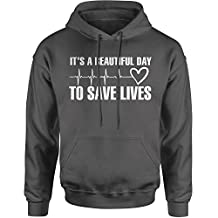 Expression Tees (White Print) It's A Beautiful Day To Save Lives Unisex Adult Hoodie