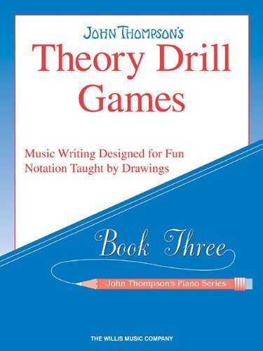 Theory Drill Games : Book Three - John Thompson's Piano Series by Thompson, John (2005) Paperback
