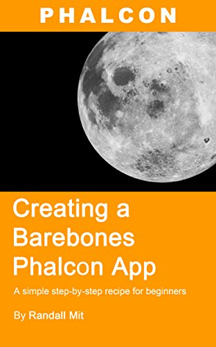 Creating a Barebones Phalcon App: A simple step-by-step recipe for beginners