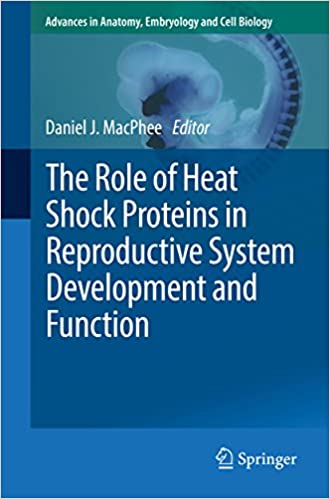 The Role Of Heat Shock Proteins In Reproductive System Development
