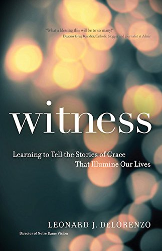 Download Witness: Learning to Tell the Stories of Grace That Illumine Our Lives ebook