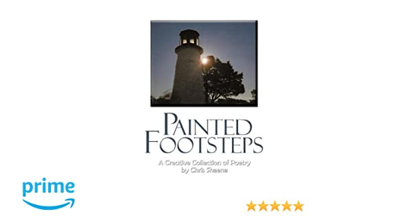 Painted Footsteps: A Creative Collection of Poetry