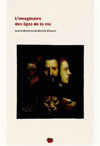 L'imaginaire des âges de la vie (French Edition)