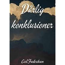 Dårlig konklusioner (Danish Edition)