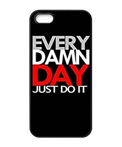 Season.C Every Damn Day Just Do It black Hot Sale Cool Hard Back Case Cover for iPhone 6 (4.7 inch)