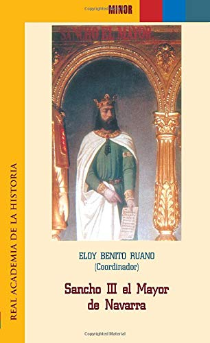 Sancho Iii El Mayor De Navarra (Minor.): Amazon.es: VV.AA., VV.AA.: Libros